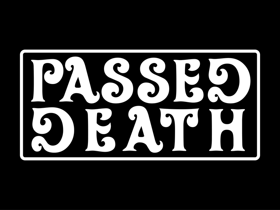 Passed Death - Clothing Brand and Art Company