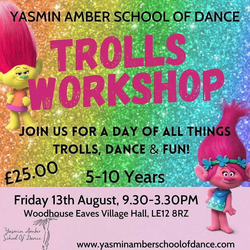 Trolls Workshop