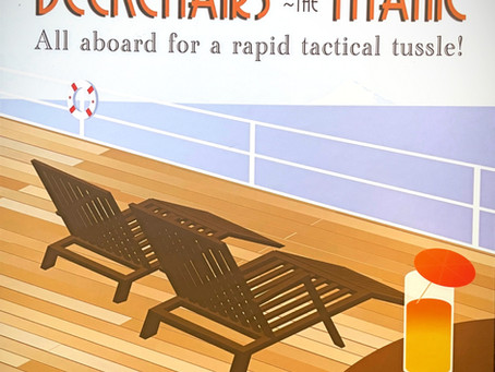 Near, Far, Wherever You Are...Go Back This Game - Deckchairs on the Titanic