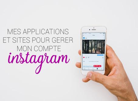 Mes applications et sites pour gérer Instagram