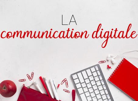 La communication digitale