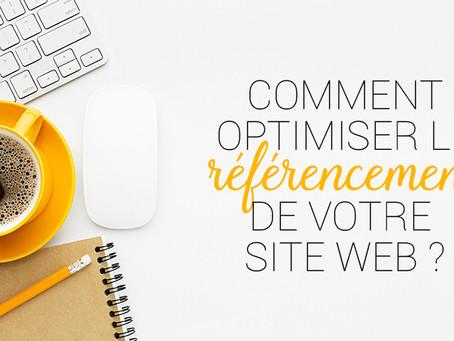 Comment optimiser le référencement de votre site web