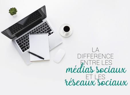 La différence entre les médias sociaux et les réseaux sociaux