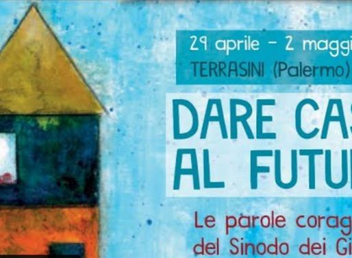"""""""Dare casa al futuro"""": il convegno di Pastorale Giovanile della CEI"""