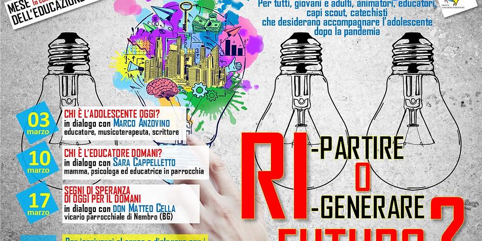 RI-PARTIRE O RI-GENERARE FUTURO?