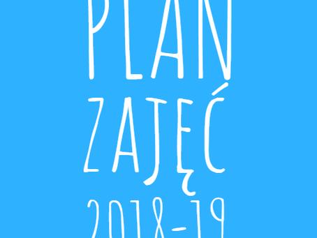 Już jest! PLAN ZAJĘĆ 2018-19