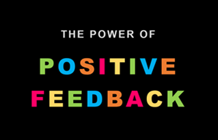 The Power Of Positive Feedback