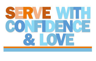 Serve With Confidence And Love