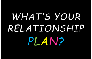 What's Your Relationship Plan?