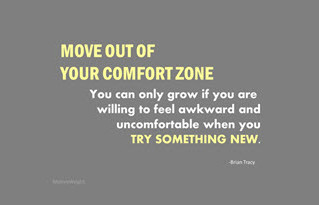 Are You Willing to Move Out of Your Comfort Zone?