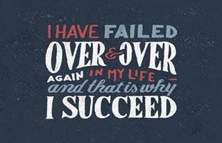 I Have Failed Over & Over