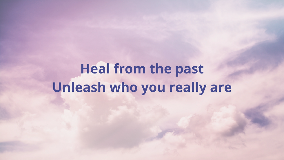 Heal from the past Unleash who you really are. (2).png