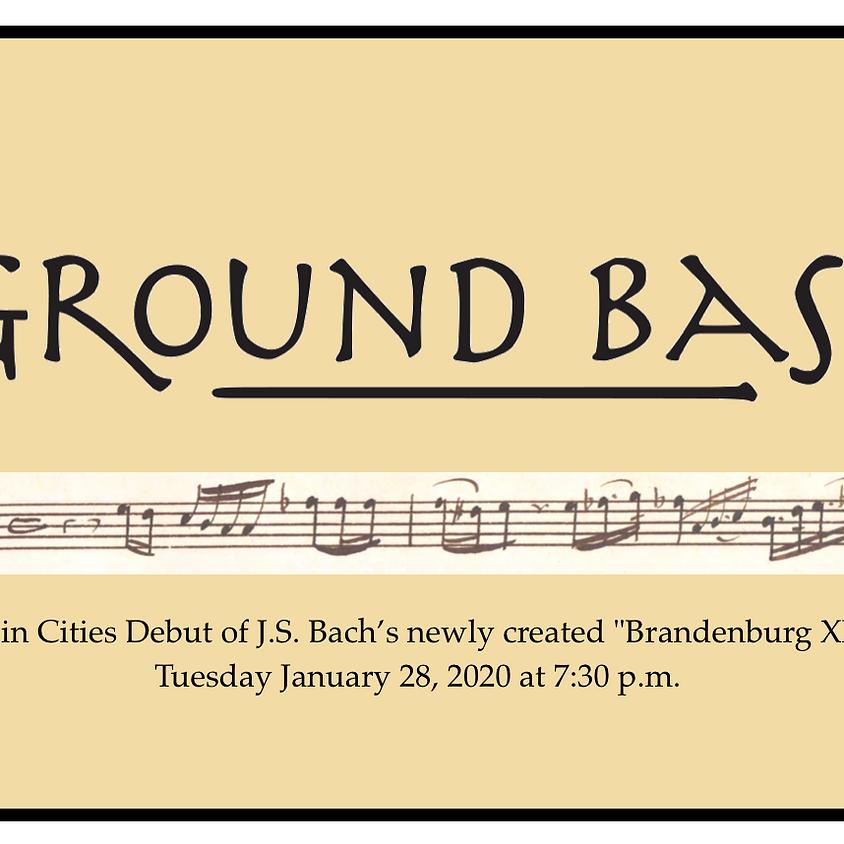 Ground Bass: J.S. Bach's newly-created Brandenburg XII