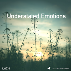 LW031 - Understated Emotions