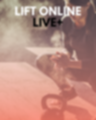 LIFT Online LIVE+