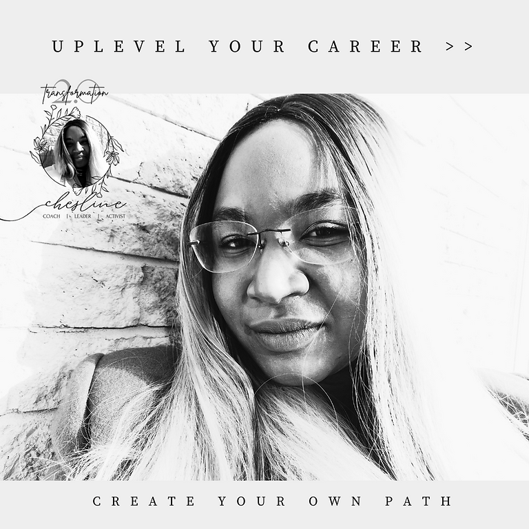 Uplevel Your Career - Creating Your Own Path