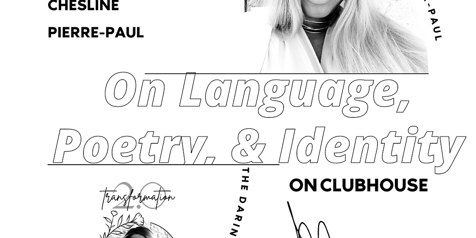 On Language, Poetry, & Identity - on Clubhouse