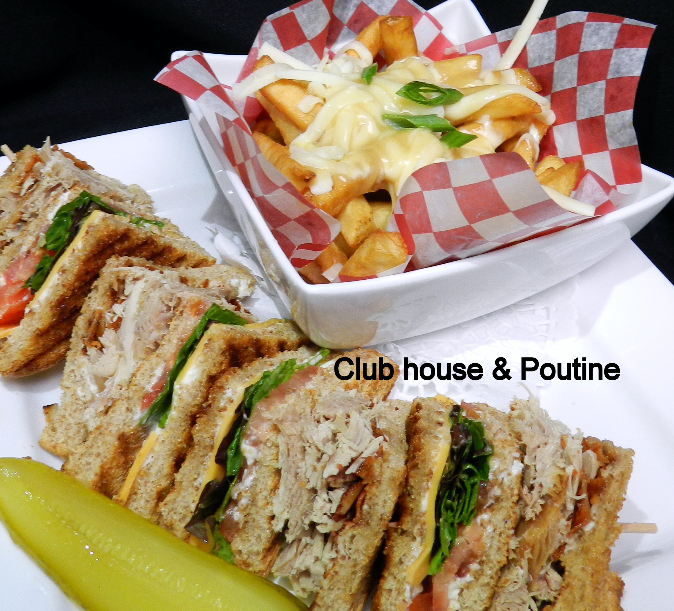 Club House & Poutine