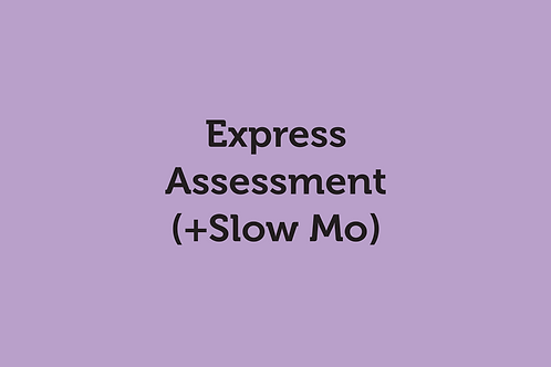 Express Assessment (plus slow motion) (SOVRC Friday 17/7/20)