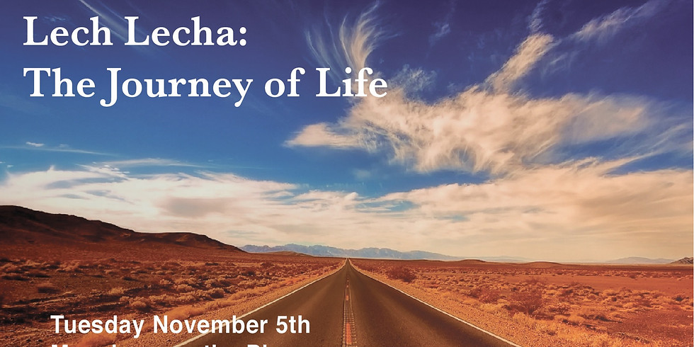 Lech Lecha: The Journey of Life