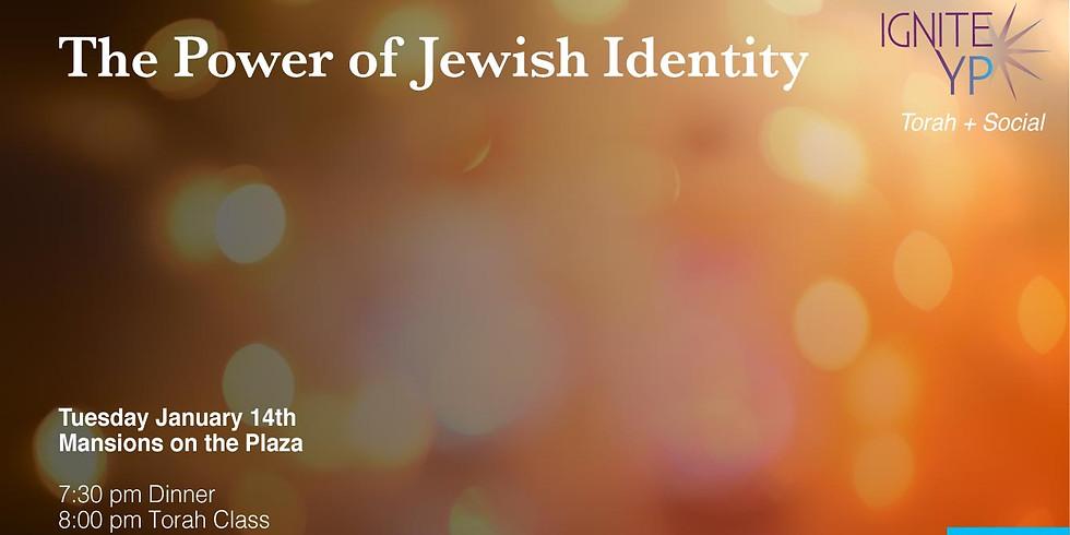 The Power of Jewish Identity