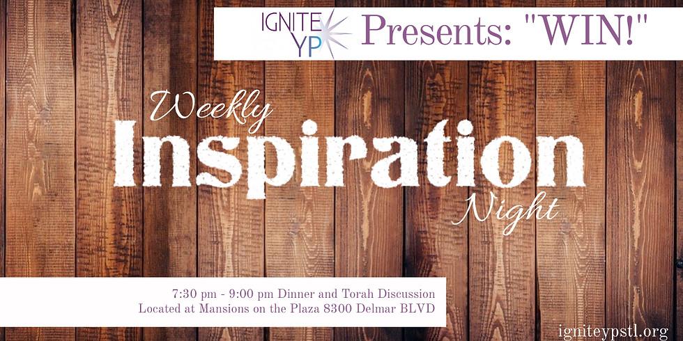 WIN! (Weekly Inspiration Night)