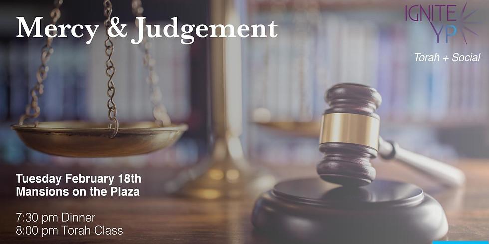 Mercy and Judgement