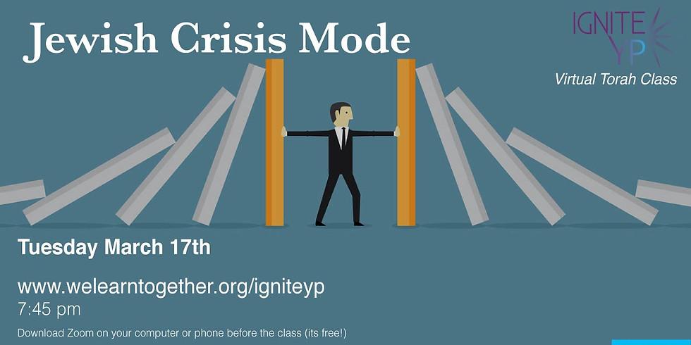 Jewish Crisis Mode