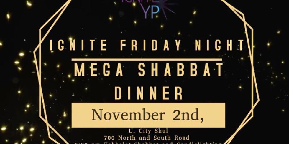 MEGA SHABBAT DINNER