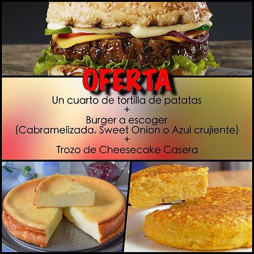 OFERTA: 1/4 TORTILLA PATATAS + 1 BURGUER + 1/4 CHEESECAKE