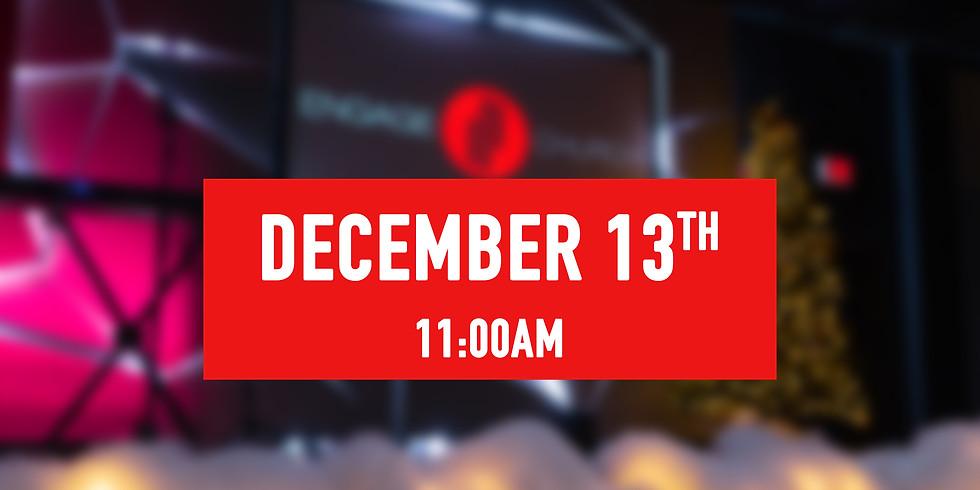 December 13th - 11AM Service