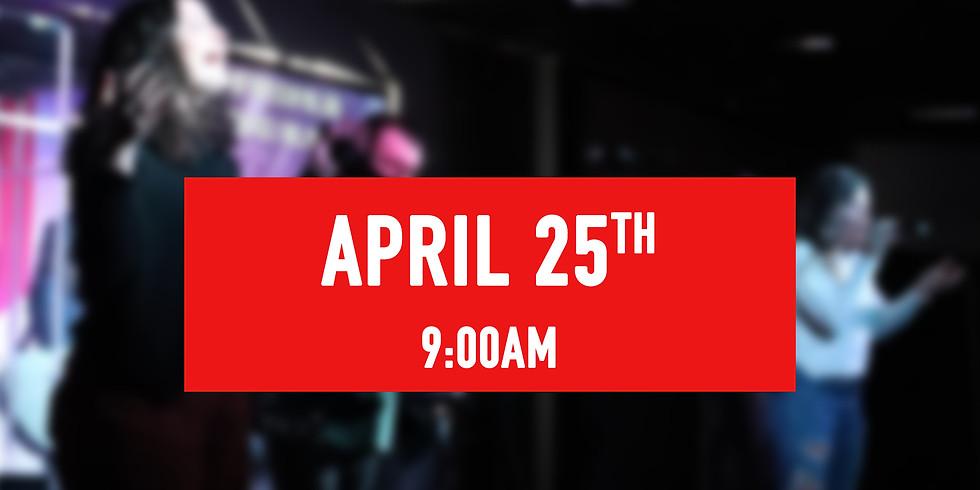April 25th - 9AM Service