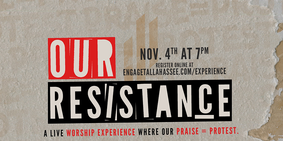 Our Resistance: A Live Worship Experience