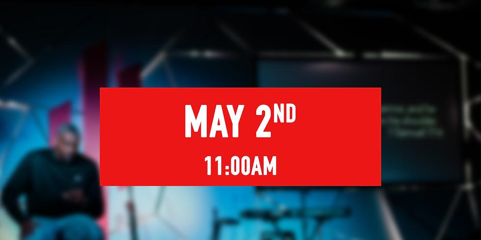 May 2nd - 11AM Service