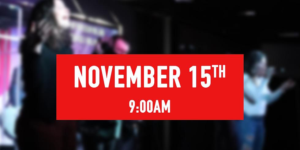 November 15th - 9AM Service