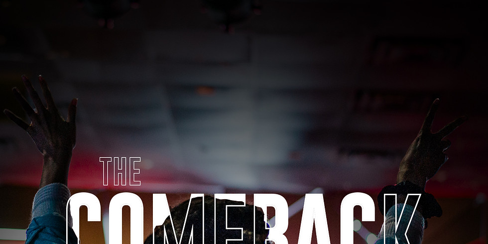 The Comeback - 9AM Service