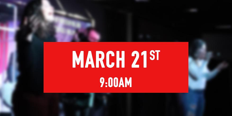 March 21st - 9AM Service