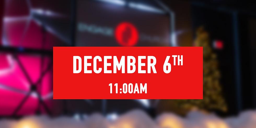 December 6th - 11AM Service