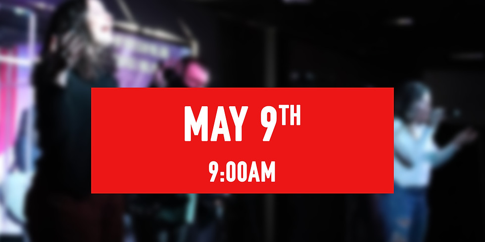 May 9th - 9AM Service