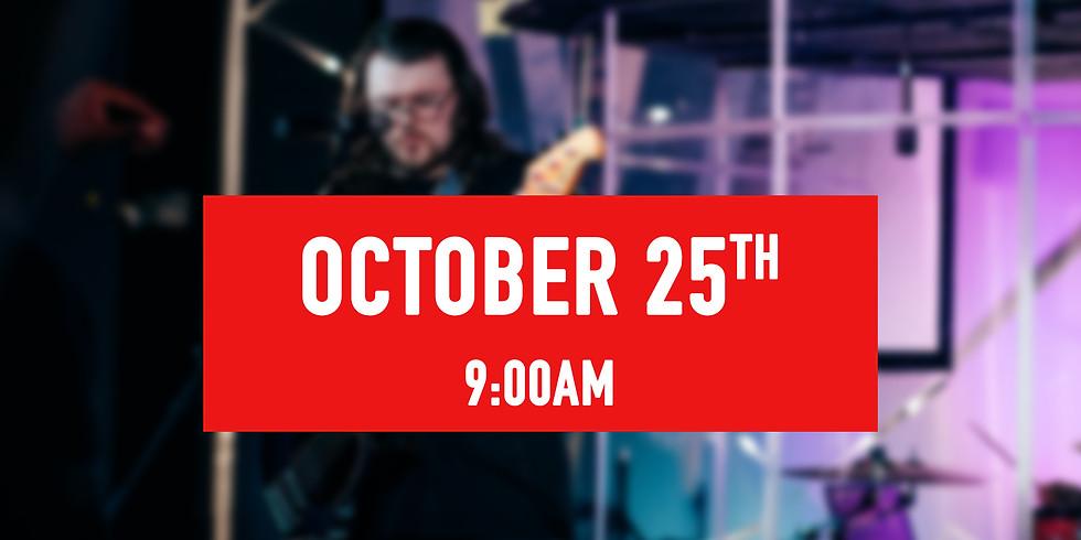 October 25th - 9AM Service