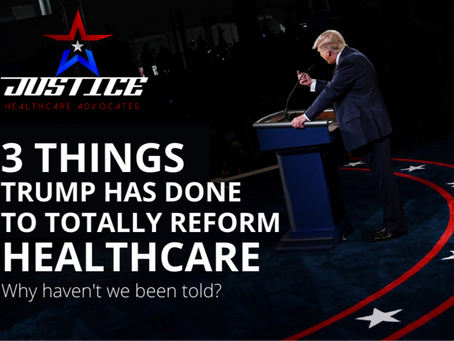 3 Things President Trump Has Done to Totally Transform Healthcare