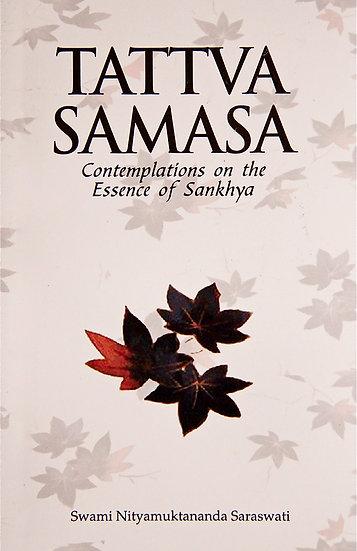 Tattva Samasa - Contemplations on the Essence of Sankhya
