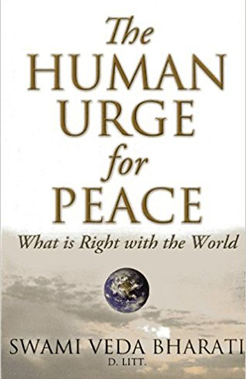 The Human Urge for Peace - What is Right with the World?