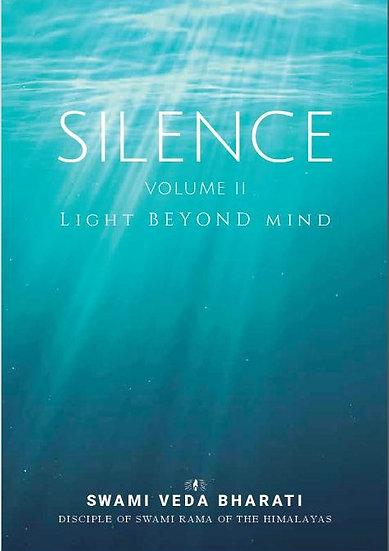 Silence-Volume II, Light Beyond Mind