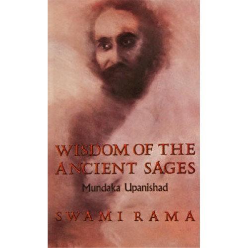 Wisdom Of The Ancient Sages, Mundaka Upanishad (Indian Edition)