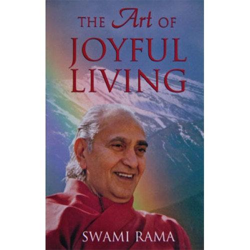 The Art of Joyful Living (Indian Edition)