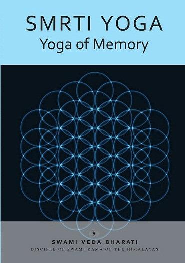Smrti-Yoga: Yoga of Memory