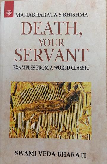 Mahabharata's Bhishma-Death, Your Servant