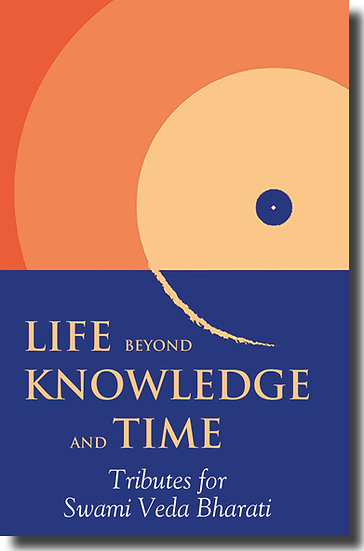 Life Beyond Knowledge and Time