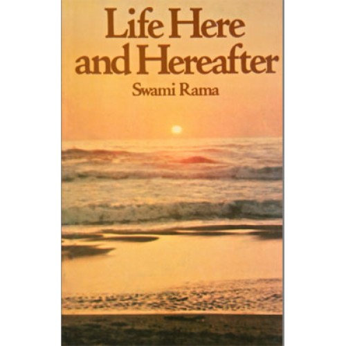Life Here & Hereafter (Indian Edition)